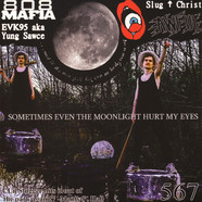 Slug Christ - Sometimes Even The Moonlight Hurt My Eyes Clear With Metallic Haze Vinyl Edition
