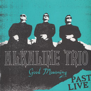 Alkaline Trio - Good Morning Past Live Turquoise Vinyl Edition