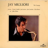 Jay Migliori - The Courage