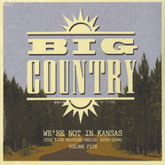 Big Country - We're Not In Kansas Volume 5