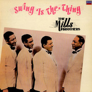 Mills Brothers, The - Swing Is The Thing