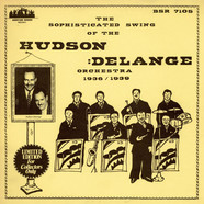 Hudson-DeLange Orchestra - Sophisticated Swing Of The Hudson Delange Orchestra 1936-1939, The