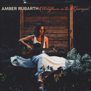 Amber Rubarth - Wildflowers In The Graveyard