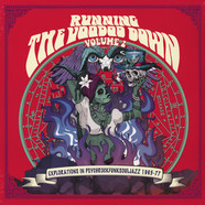 V.A. - Running The Voodoo Down Volume 2