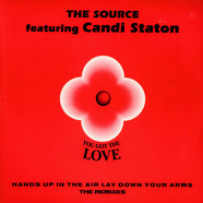 Source, The Feat. Candi Staton - You Got The Love (The Remixes)