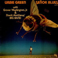Urbie Green With Grover Washington Jr. & Dave Matthews' Big Band - Senor Blues