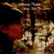 Armin Rusch - Plays Beat For Lovers
