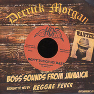 Derrick Morgan & The Blues Benders - Don't Touch My Baby