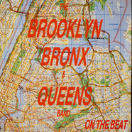 Brooklyn Bronx & Queens Band, The - On The Beat (87 Bronx Mix)