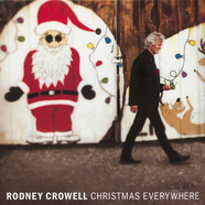 Rodney Crowell - Christmas Everywhere Black Vinyl Edition