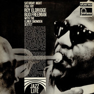Roy Eldridge, Bud Freeman With Elmer Snowden Sextet - Saturday Night Fish Fry
