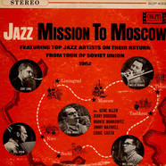 Zoot SimsPhil WoodsBill CrowWillie DennisMel Lewis - Jazz Mission To Moscow (Featuring Top Jazz Artists On Their Return From Tour Of Soviet Union 1962)