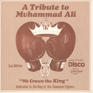 Le Stim - A Tribute To Muhammad Ali (We Crown The King)