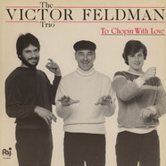 Victor Feldman Trio, The - To Chopin With Love