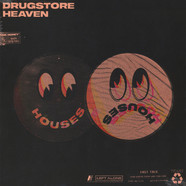 Houses - Drugstore Heaven