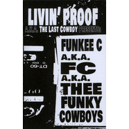 Livin' Proof aka The Last Cowboy (Prod. J Dilla) - Funky Cowboys 1 & 2