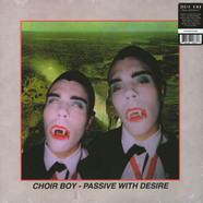 Choir Boy - Passive With Desire Black Vinyl Edition