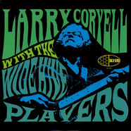 Larry Coryell With Wide Hive Players, The - Larry Coryell With The Wide Hive Players