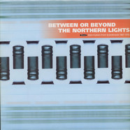 V.A. - Between Or Beyond The Northern Lights