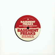 Basement Freaks / John Turrell - White Hot / Won't Get Fooled Again