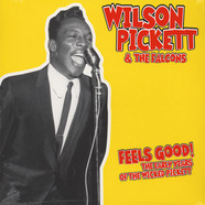 Wilson Pickett - Feels Good: The Early Years Of The Wicked Pickett