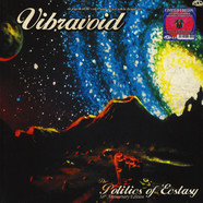 Vibravoid - The Politics Of Ecstasy - Deluxe 10th Anniversary Edition