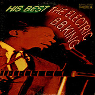 B.B. King - His Best - The Electric B.B. King