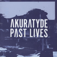 Akuratyde - Past Lives