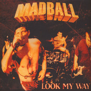 Madball - Look My Way Colored Vinyl Edition