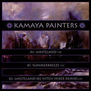 Kamaya Painters - Wasteland / Summerbreeze