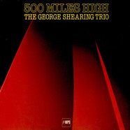 George Shearing Trio - 500 Miles High
