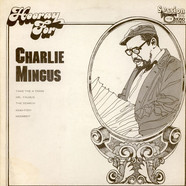 Charles Mingus - Hooray For Charlie Mingus