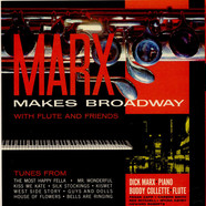 Dick Marx - Marx Makes Broadway