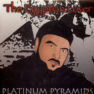 Egyptian Lover - Platinum Pyramids