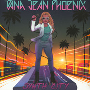 Dana Jean Phoenix - Synth City