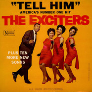 Exciters, The - Tell Him