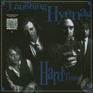 Laughing Hyenas - Hard Times + Crawl / Covers