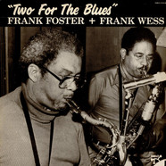 Frank Foster & Frank Wess - Two For The Blues