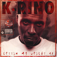 K-Rino - Getting My Weight Up