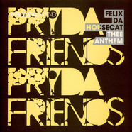 Felix Da Housecat - Thee Anthem
