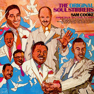 The Soul Stirrers - The Original Soul Stirrers Featuring Sam Cooke