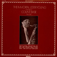 Lester Young Featuring Count Basie - The Immortal Lester Young
