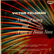 Victor Feldman - A Taste Of Honey And A Taste Of Bossa Nova