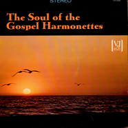 Original Gospel Harmonettes, The - The Soul Of The Gospel Harmonettes