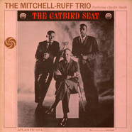 The Mitchell-Ruff Trio - The Catbird Seat