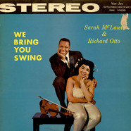Sarah McLawler & Richard Otto - We Bring You Swing