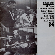Al Cohn, Dexter Gordon, Barry Harris, Louis Hayes, Sam Jones, Blue Mitchell, Sam Noto - Silver Blue