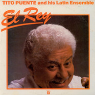 Tito Puente & His Latin Ensemble - El Rey