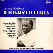 Jimmy Rushing - If This Ain't The Blues