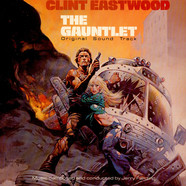 Jerry Fielding - The Gauntlet (Original Soundtrack)